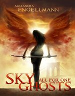 Sky Ghosts: All for One - Book Cover