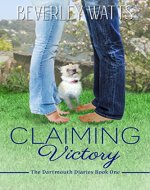 Claiming Victory: A Romantic Comedy (The Dartmouth Diaries Book 1) - Book Cover
