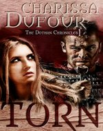 Torn (The Dothan Chronicles Book 1) - Book Cover