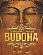 The Financial Wisdom of the Buddha: The 7 Spiritual Lessons of Wealth (Making Money, Attracting Money, Wealth, Spirituality) - Book Cover