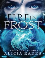 Fire in Frost (Crystal Frost Book 1) - Book Cover
