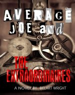 Average Joe and the Extraordinaires (An Average Joe Series Book 1) - Book Cover