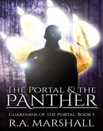 The Portal and the Panther (YA Fantasy Series, Guardians of the Portal Book 1) - Book Cover