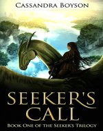 Seeker's Call (Seeker's Trilogy Book 1) - Book Cover