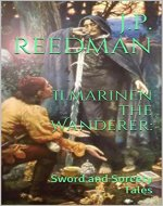 Ilmarinen the Wanderer:: Sword and Sorcery Tales - Book Cover