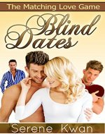 The Matching Love Game : Blind Dates: (A Season Of Matchmaking : Humorous Contemporary Romance, Romantic Comedy Chick Lit) - Book Cover