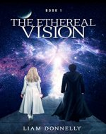 The Ethereal Vision - Book Cover