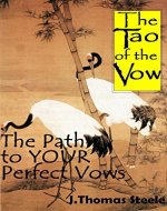 The Tao of the Vow: The Path to YOUR Perfect Vows:  How to Write and Deliver Your Wedding Vows (The Wedding Series) - Book Cover