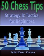 50 Chess Tips: Strategy & Tactics for Beginners - Book Cover