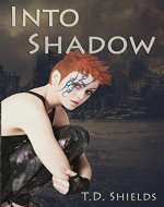 Into Shadow (Shadow and Light Book 1) - Book Cover