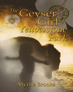 The Geyser Girl of Yellowstone Park - Book Cover