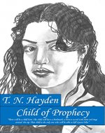 Child of Prophecy (Prophecy Series Book 1) - Book Cover