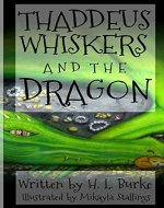 Thaddeus Whiskers and the Dragon - Book Cover