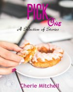 Pick One: A Selection of Short Stories - Book Cover