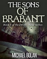 The Sons of Brabant: Book I of The Devil's Bible Series - Book Cover