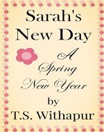 Sarah's New Day: A Spring New Year - Book Cover