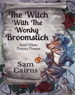 The Witch with the Wonky Broomstick - Book Cover