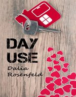 Day Use (Women's Contemporary Fiction)