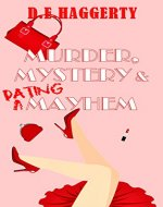 Murder, Mystery & Dating Mayhem (The Gray-Haired Knitting Detectives Book…