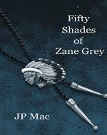 Fifty Shades of Zane Grey - Book Cover