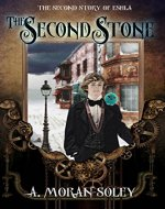 The Second Stone: The Second Story of Eshla (The Eshla Adventures Book 2) - Book Cover