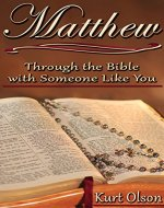Matthew: Through the Bible With Someone Like You - Book Cover