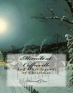 Miracle at Coffeeville: and Other Legends of Christmas - Book Cover