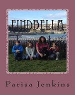 FindBella: FindBella – the search to bring Bella home - Book Cover