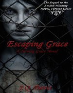 Escaping Grace: A Turning Grace Novel - Book Cover