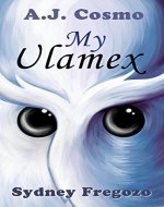 My Ulamex: U is for Ulamex (Monsters A to Z Book 14) - Book Cover