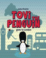 Tovi the Penguin goes to London - Book Cover