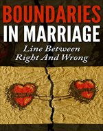 Boundaries In Marriage : Line Between Right And Wrong (Infidelity, Boundaries, Marriage Advice) - Book Cover