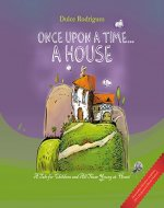 ONCE UPON A TIME... A HOUSE - Book Cover