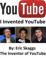 Youtube : I Invented You Tube - Book Cover
