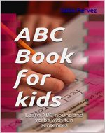 ABC Book for kids: Learn ABC nouns and verbs with fun sentences - Book Cover