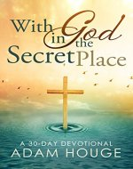 With God in the Secret Place - Book Cover