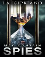 May Contain Spies: A Spy Thriller (Meet Abby Banks Book 1) - Book Cover