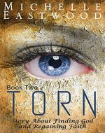 Christian Fiction: Torn: Book Two - Book Cover