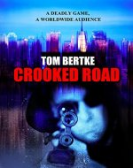 CROOKED ROAD (Peter Black Book 1) - Book Cover