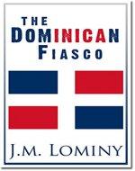 The Dominican Fiasco - Book Cover