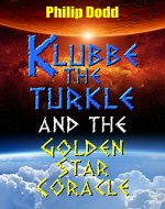Klubbe the Turkle and the Golden Star Coracle - Book Cover