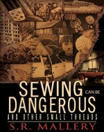 Sewing can be Dangerous - Book Cover