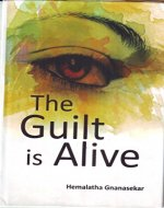 THE GUILT IS ALIVE - Book Cover