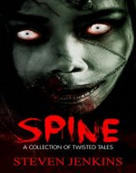 Spine: A Collection of Twisted Tales - Book Cover