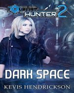 Rogue Hunter: Dark Space - Book Cover