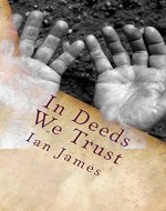 In Deeds We Trust: Cold Dead Hands - Book Cover
