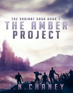 The Amber Project: A Dystopian Sci-fi Novel (The Variant Saga Book 1) - Book Cover