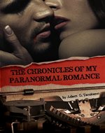 The Chronicles of My Paranormal Romance - Book Cover