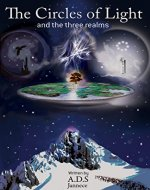 The Circles of Light: and the three realms (The Circles of Light Trilogy Book 1) - Book Cover