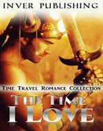 Time Travel Romance: The Time I Love - Book Cover